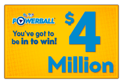 Lotto Powerball jackpot amount is four million dollars.